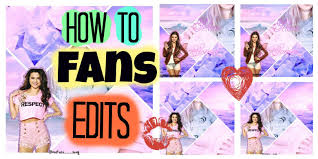how to make fan video edits how to make fan edits for instagram youtube