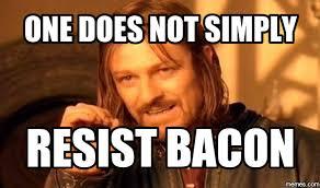 Bacon Memes - matt s marvelous meme s lessons tes teach
