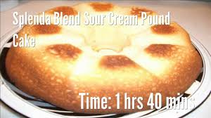 splenda blend sour cream pound cake recipe youtube