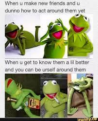 I Need New Friends Meme - making new friends