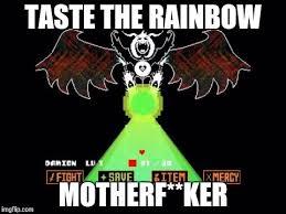 Taste The Rainbow Meme - asriel dreemurrrrr imgflip