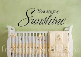 You Are My Sunshine Wall Decor Wall Decals You Are My Sunshine Cool You Are My Sunshine Wall
