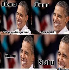 Stahp Meme - obama stahp by bor3d meme center