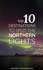 Best Time Of Year To See Northern Lights Best 25 Northern Lights Finland Ideas On Pinterest Northern