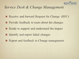 Service Desk Change Management Itil Why Your It Organization Should Care Service Support Ppt