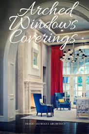 104 best arched window curtains images on pinterest arched