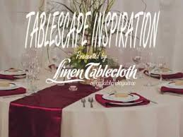 table linens for wedding table linen inspiration burgundy and beige theme