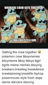 when the crew gets together roll deep to getting the crew together