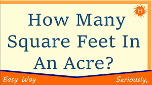 how many square feet in an acre youtube