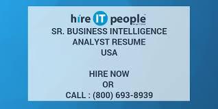 Business Intelligence Analyst Resume Sr Business Intelligence Analyst Resume Hire It People We Get