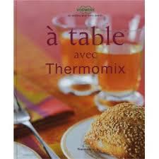 livre cuisine thermomix livres de cuisine mondial shop agm diffusion sas
