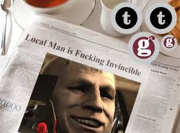 Newspaper Meme Generator - local man is fucking invincible morning news know your meme