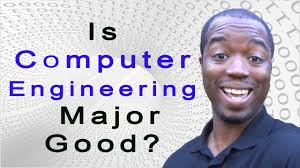 is computer engineering a good major youtube