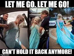 Elsa Memes - frozen else arrested imgflip