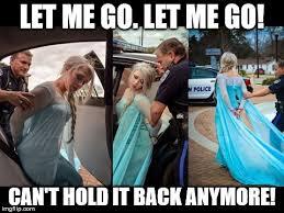 Elsa Meme - frozen else arrested imgflip