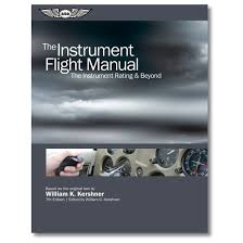 the instrument flight manual 7th edition by william k kershner
