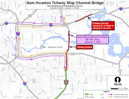 Sam Houston State University Map by Ship Channel Toll Bridge Is About To Convert To All Electronic