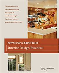 home interior business how to start a home based interior design business 5th home