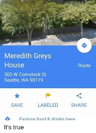 Food St Memes - meredith greys house route 303 w comstock st seattle wa 98119