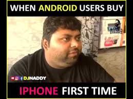 Iphone User Meme - comedy video when android user buy iphone first time youtube