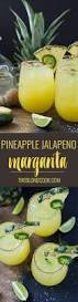 jalapeno margaritas pineapple jalapeño margarita the blond cook