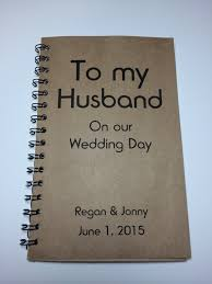 wedding gift book to my husband on our wedding day journal notebook