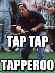 Happy Gilmore Meme - tap tap happy gilmore meme on memegen