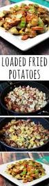 Potatoes Main Dish - loaded fried potatoes recipe main dishes sausage and bacon