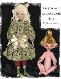 doll design book sew you want to make cloth dolls dollstreet dreamers