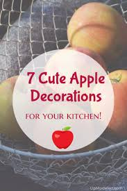 Apple Decorations For The Kitchen apple decorations for kitchen upmodeled