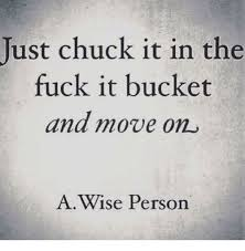 Memes About Moving On - moving on quotes image result for fuck it memes quotes boxes