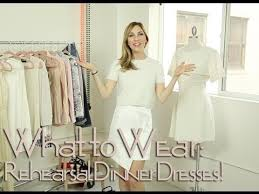dress for wedding rehearsal what to wear to your wedding rehearsal dinner
