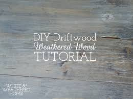 weathered wood diy driftwood weathered grey wood finish tutorial hometalk