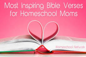 5 encouraging bible verses homeschool moms classic housewife