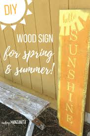 diy hello sunshine wood sign for spring u0026 summer making manzanita