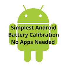 android battery calibration simplest android battery calibration no apps needed pinoytechsaga