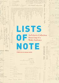 lists of note an eclectic collection deserving of a wider