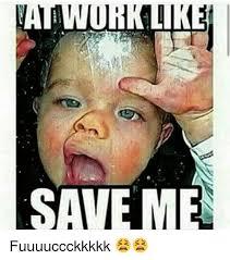 Save Me Meme - save me fuuuuccckkkkk funny meme on me me