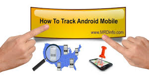 how to track android android mobile ko track kaise kare how to track android mobile