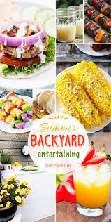 Summer Entertaining Ideas Fresh Summer Recipes Tidymom