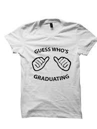 graduation shirt graduation shirt who s graduating t shirt pop atl