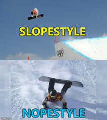 Snowboarding Memes - what goes up imgflip