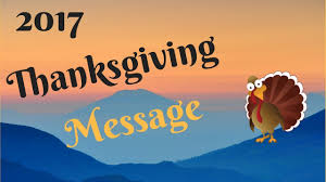 thanksgiving message 2017 true history of thanksgiving giving