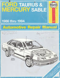 ford taurus u0026 mercury sable 1986 thru 1994 automotive repair