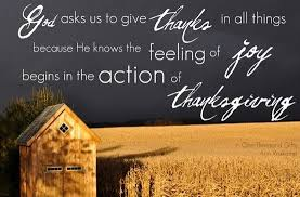 god asks us to give thanks in all things because he knows the