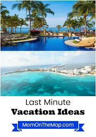 last minute summer vacation ideas on the map