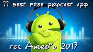 podcasts on android 11 best free podcast apps for android 2017 free apps for android
