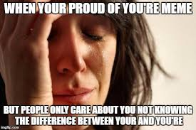 Proud Of You Meme - when your proud of you re meme but people only care about you not