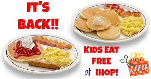 ihop black friday deals kids eat free at ihop from 4 10 pm coupon world