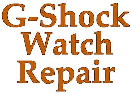 g shock watch repair fix your g shock today g shock repair center